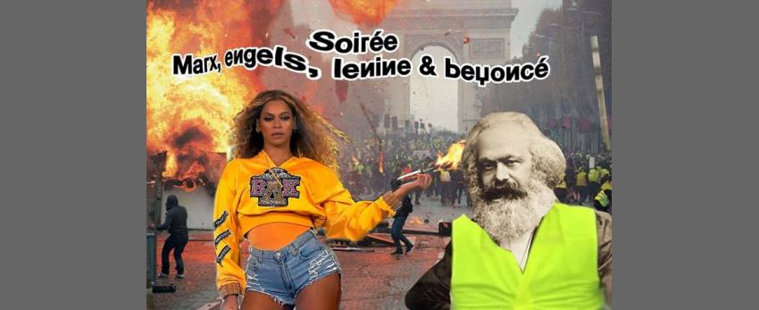 Soirée Marx, Engels Lenine & Beyoncé à la Mutinerie
