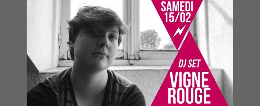 DJ set : VigneRouge