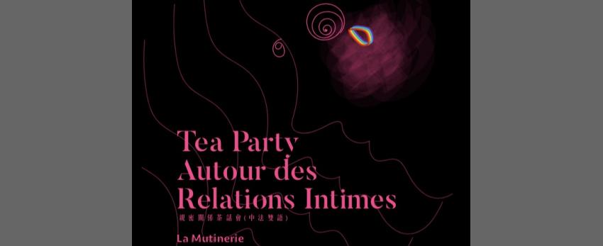 TeaParty autour des relations intimes, entre meufs et/ou trans