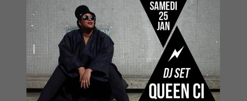 DJ set : Queen Ci