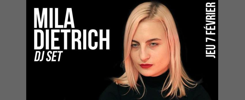 DJ set : Mila Dietrich