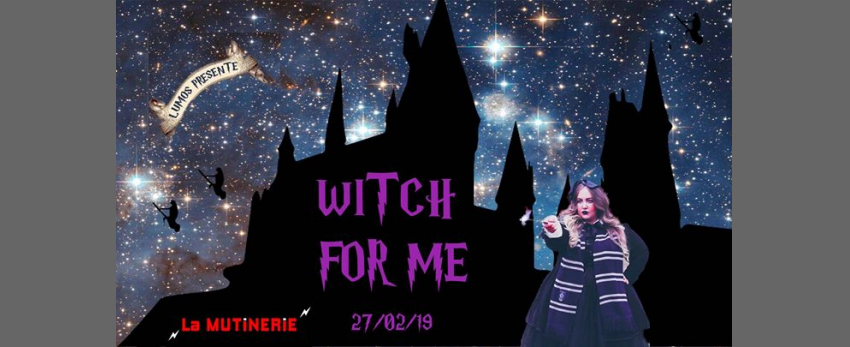 Witch for Me X La Mutinerie