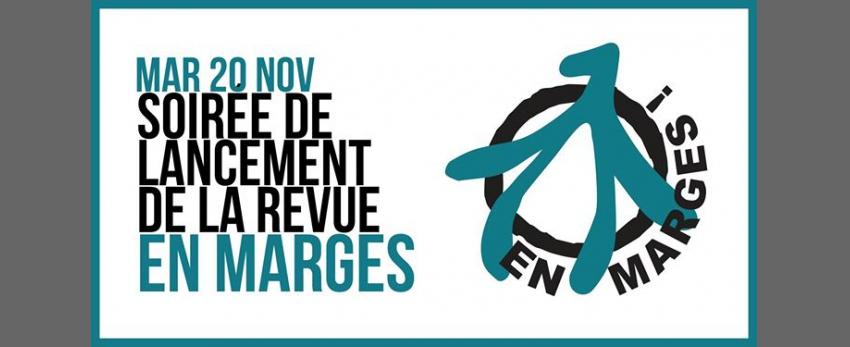 Soirée de lancement de la revue En marges !