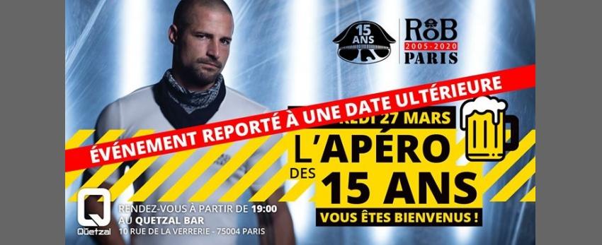 Reporté Apéritif spécial Anniversaire RoB Paris