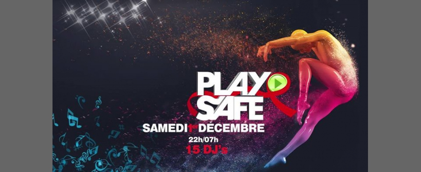 PLAY SAFE - Party & Charity : 14 DJ's