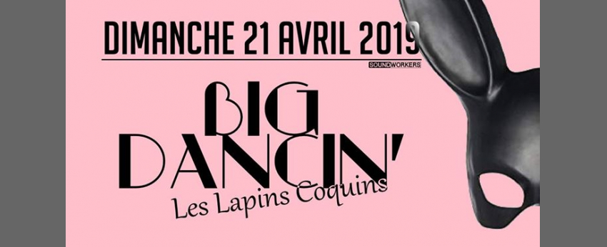 BIG Dancin' Les Lapins Coquins - Kamille Louis, Arnolito, Morris