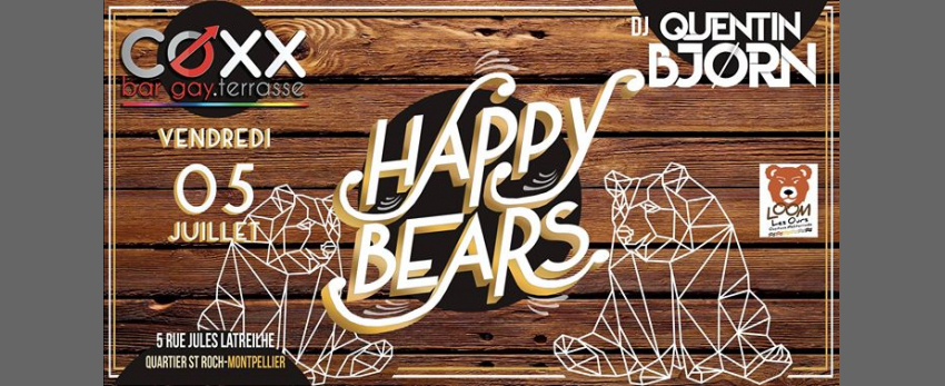 Vendredi 5 Juillet : HAPPY Bears