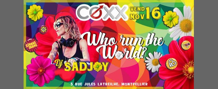 Vendredi 16 Novembre : Who run the World // Sadjoy SAN