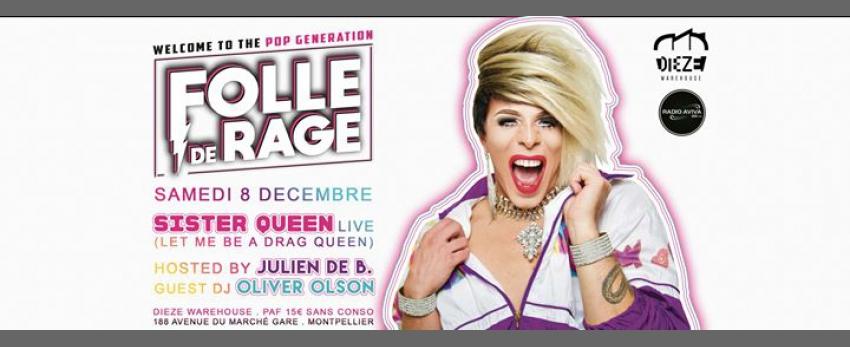 FOLLE De RAGE #1 – Sister Queen live
