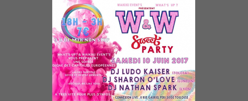 W&W Sweet Party What's Up? / Waikiki Event's 9H De MIX