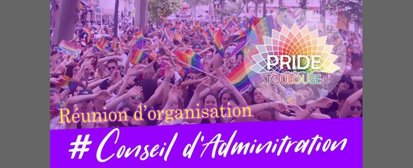 Réunion Conseil d'Administration PRIDE Toulouse