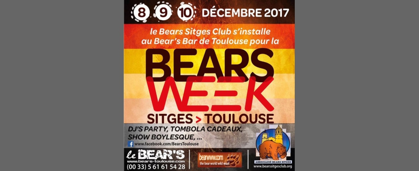 Bears week Sitges > Toulouse