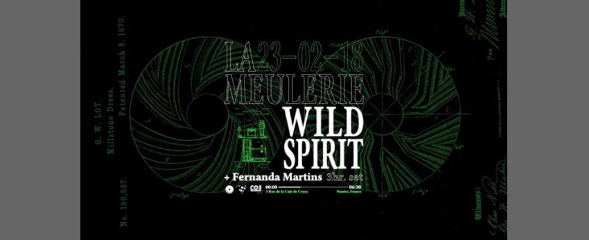 Wild Spirit x La Meulerie - Fernanda Martins (3H DJ SET)