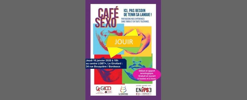 Café Sexo : Jouir