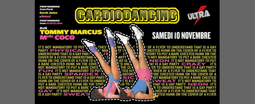 Cardiodancing // Guest DJ: TOMMY Marcus // Mlle Coco // Dancers