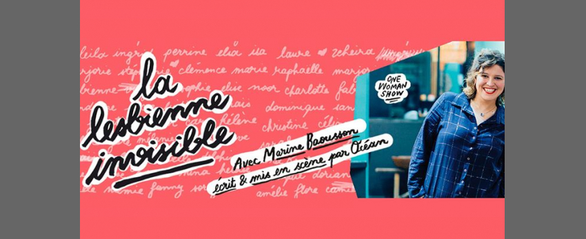 La Lesbienne Invisible @Les Fous Rires de Bordeaux