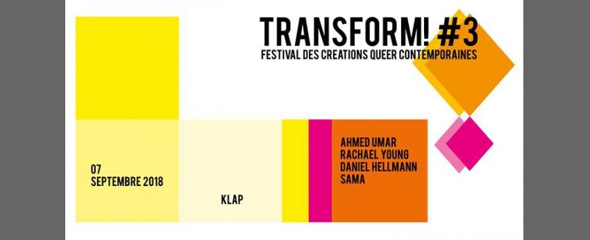 Transform! #3 / Acte 2 - 7 sept - KLAP