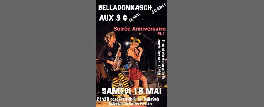 Bon Anniversaire aux Belladonna9ch et Aux 3G !
