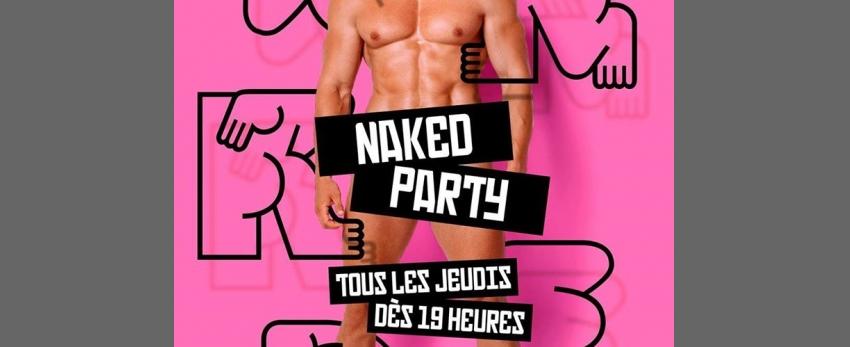 Naked Party - Tous les jeudis