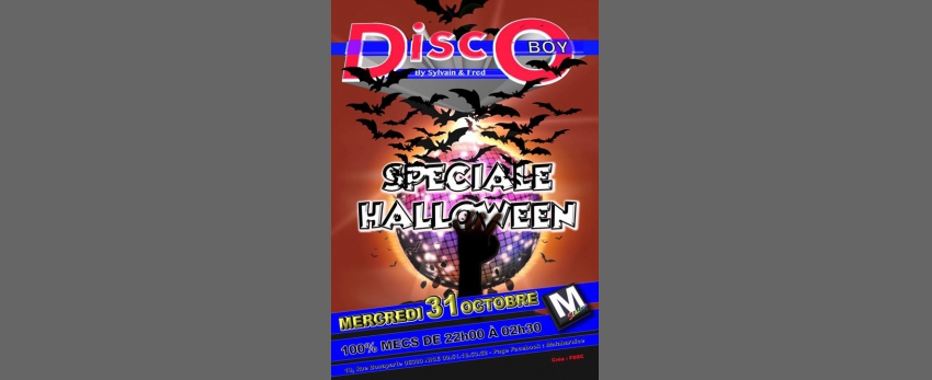 DISCO BOY Halloween, mercredi 31 Octobre au Malabar !