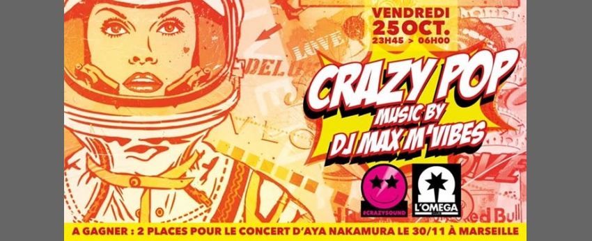 Crazy PoP by Max M'Vibes @ L'Oméga Club