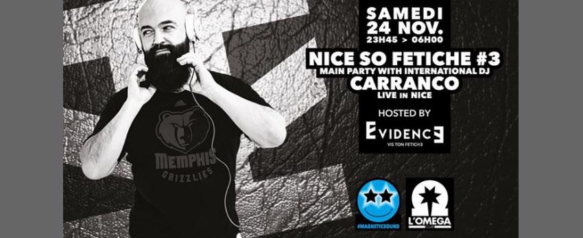 Nice so Fetish#3 main party with international Dj CARRANCO