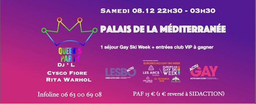 Qu€€n's Part¥ • Samedi 8 Dec • Palais De La Méditerranée