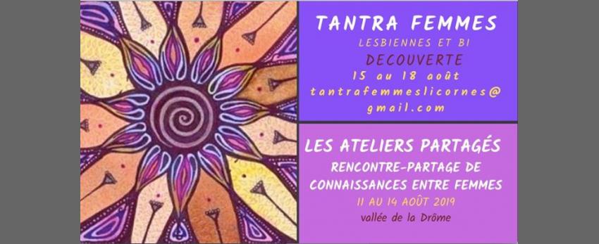 Rencontre : ateliers partagés + Stage Tantra Femmes