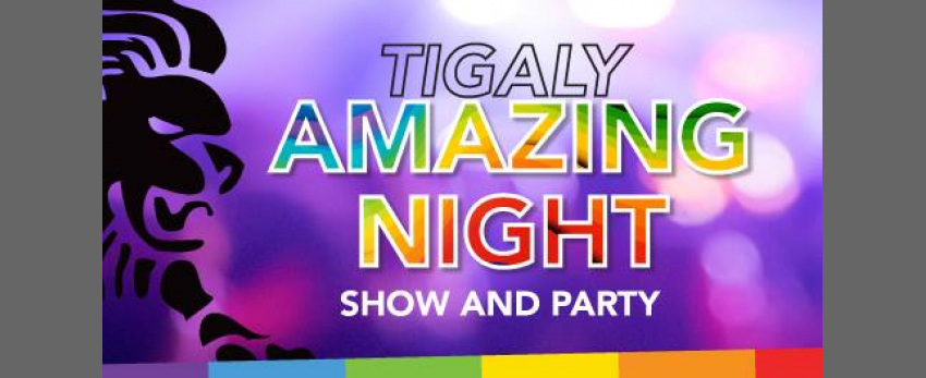 Tigaly Amazing Night
