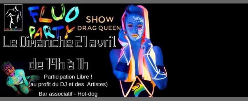Dimanche, Drag Show et Fluo party