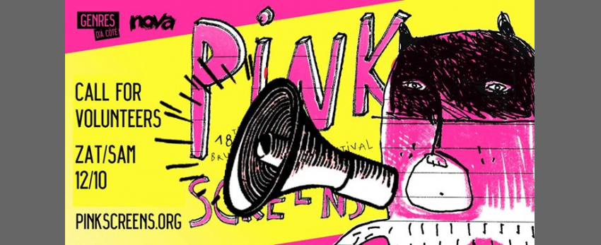 Call for Volunteers - 18th Pink screens festival