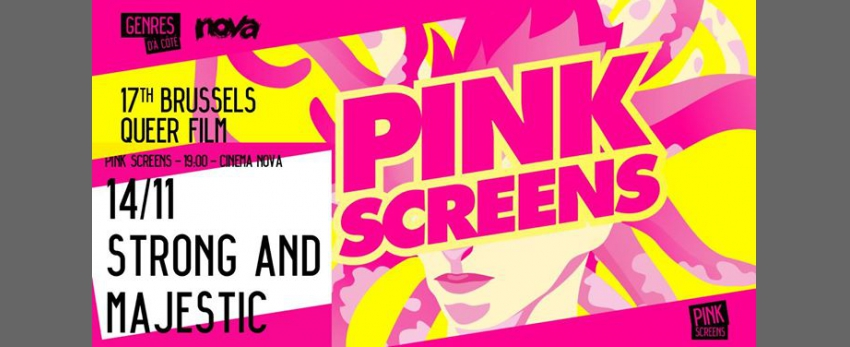 Strong and Majestic - Pink Screens 2018 w Genres Pluriels