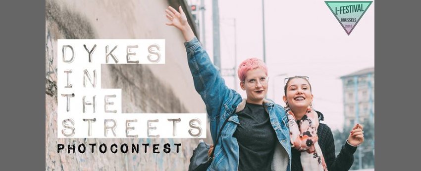 ★ Dykes In The Streets Photocontest ★