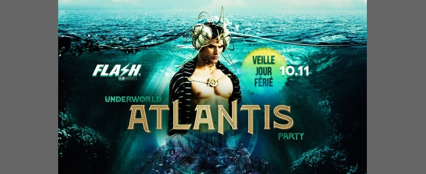FLASH ✪ Atlantis [veille de congé] ✪ Sunday 10 november