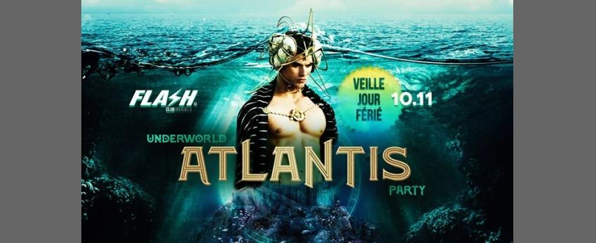 FLASH ✪ Atlantis [veille de congé] ✪ Sunday 10 november