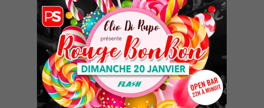 ROUGE Bonbon ✘ FLASH ✘ Open Bar ✘ 20/01