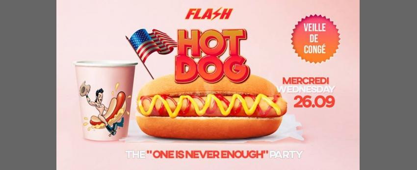 Hot-Dog ★ FLASH ★ Veille de congé