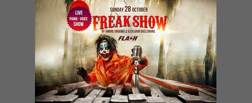 FLASH [ Vacances] ϟ FreakShow ϟ Live Show