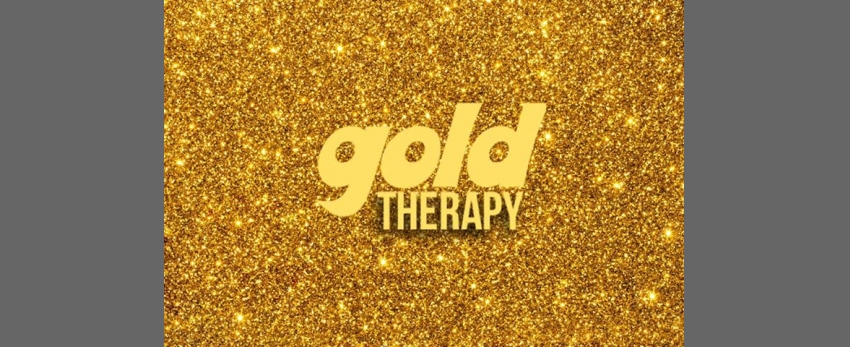 Gold Therapy (fri 06/12/'19)