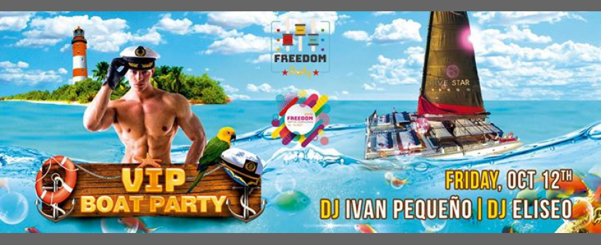"Freedom Party ""VIP Boat Party"""