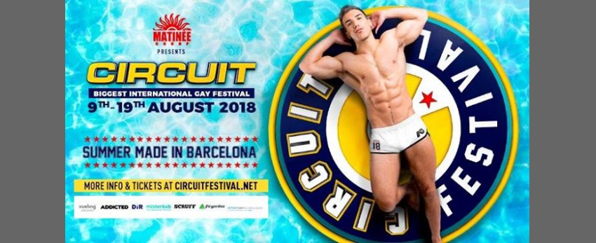 Circuit Festival · 9th-19th August 2018 · Barcelona