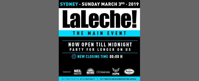 La Leche - Main Event Closing Party