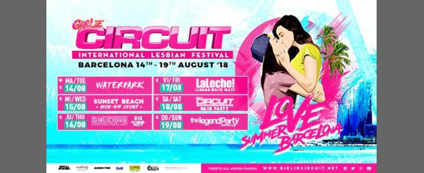 Girlie Circuit Festival · 14th-19th August 2018 · Barcelona