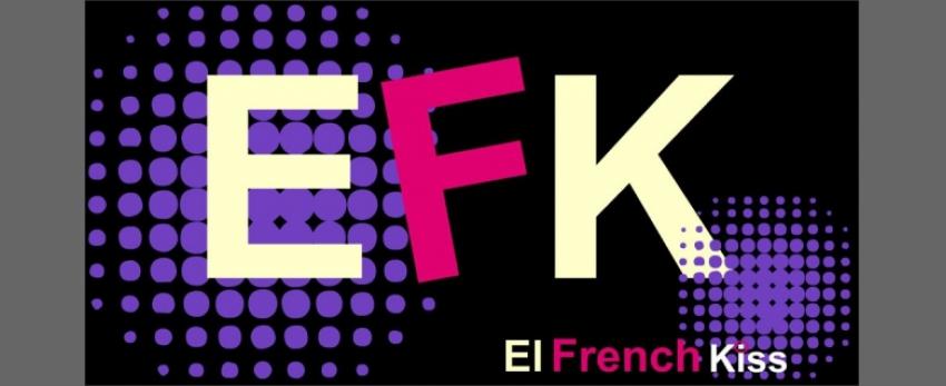 El French Kiss (EFK)