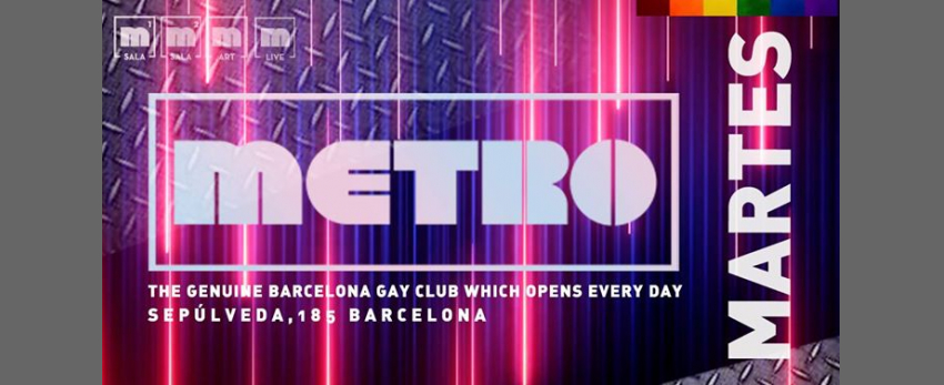 Martes en Metro Disco · The Barcelona Gay Club
