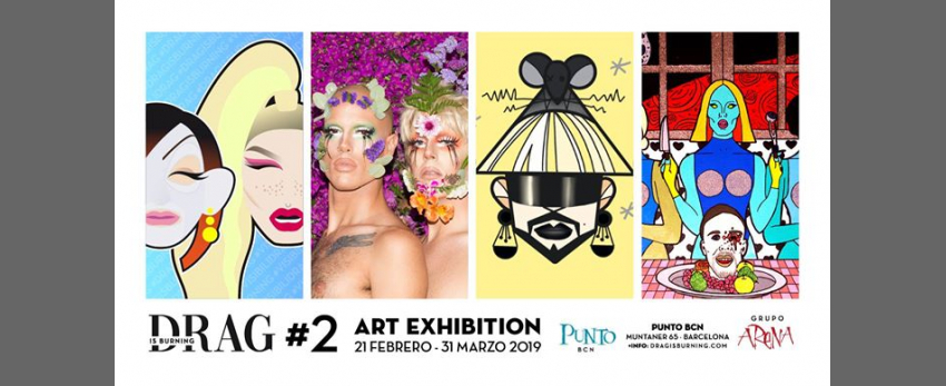 DRAG is Burning #2 · Exposición en Punto BCN