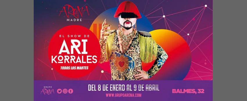 Martes de show con Ari Korrales en Arena Madre