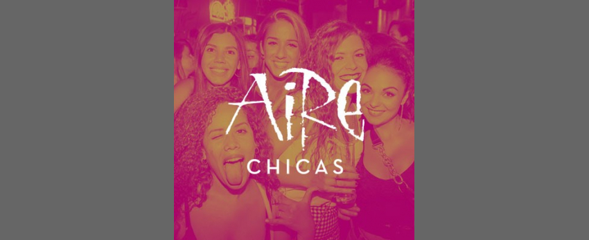 Aire Chicas Club · Lesbian Party