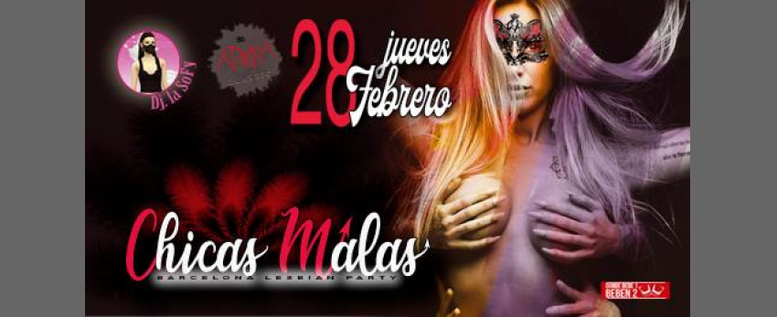 Chicas Malas: Carnaval 28/feb