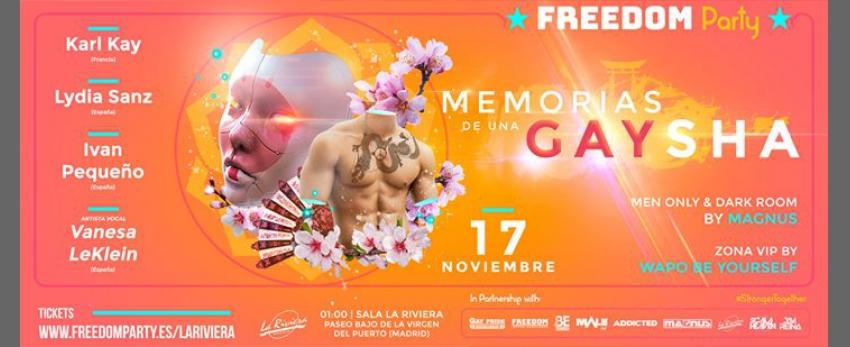 """Freedom Party """"Memorias de una GAYsha"""""""
